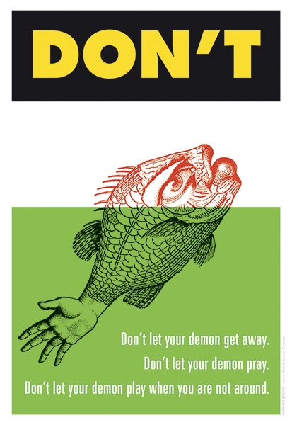 DON\'T LET YOUR DEMON GET AWAY