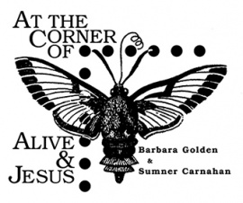 AT THE CORNER OF ALIVE & JESUS