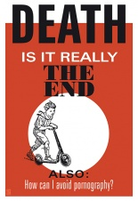 DEATH: IS IT REALLY THE END?